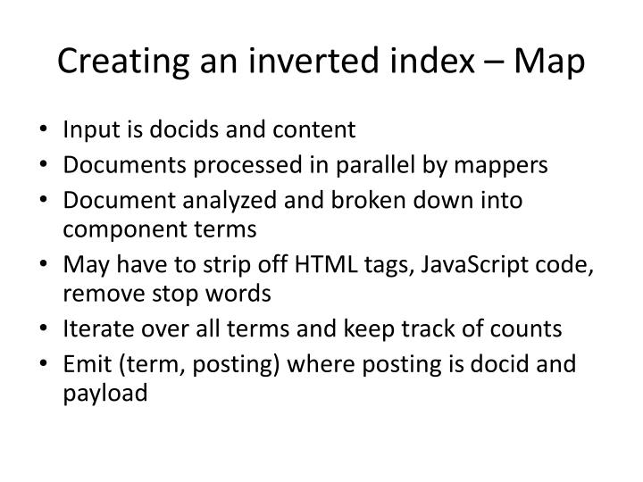 Creating an inverted index – Map