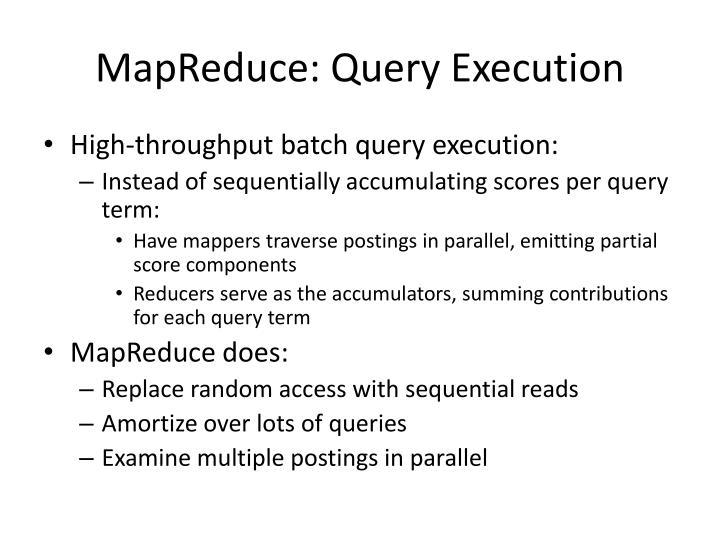 MapReduce: Query Execution