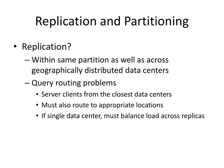 Replication and Partitioning