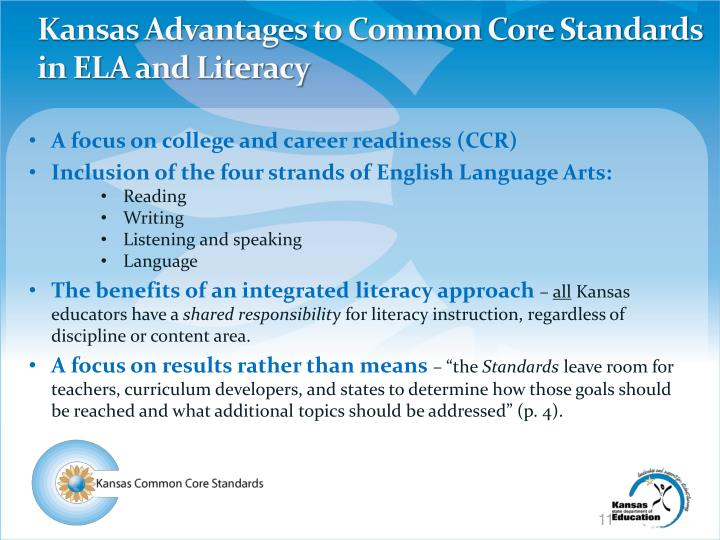 Kansas Advantages to Common Core Standards in ELA and Literacy