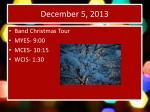 december 5 2013