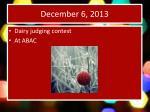 december 6 2013