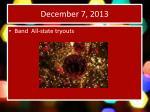 december 7 20131
