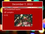 december 7 20132