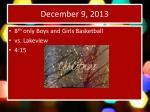 december 9 2013
