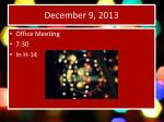 december 9 20132