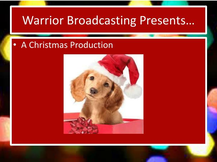 Warrior broadcasting presents