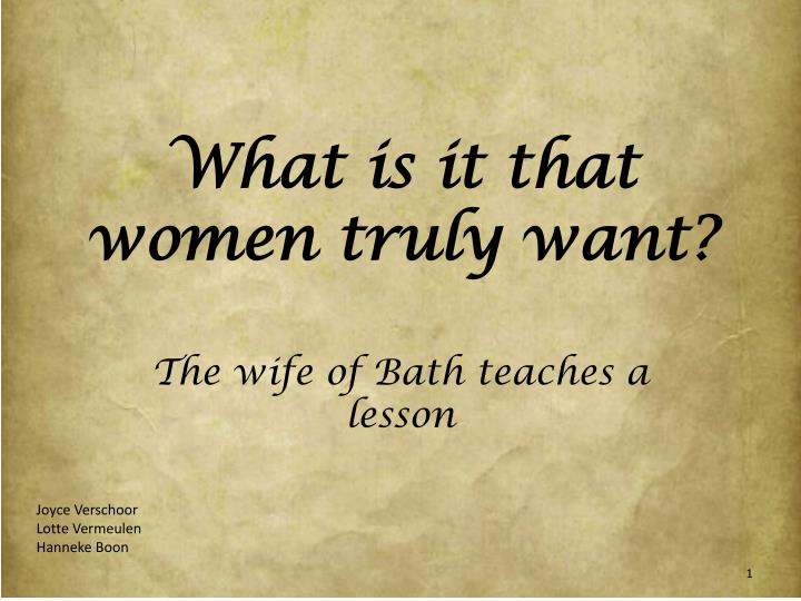 What is it that women truly want?