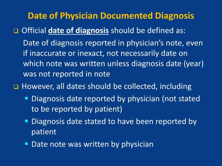 Date of Physician Documented Diagnosis