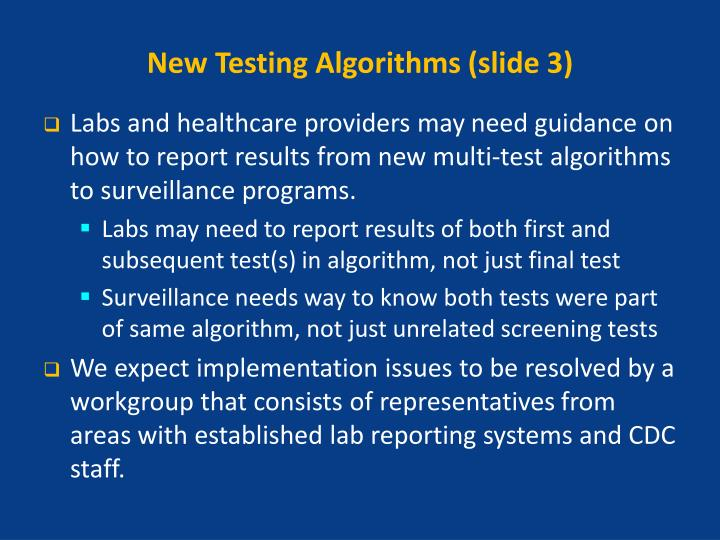 New Testing Algorithms (slide 3)