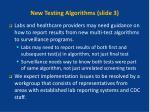 new testing algorithms slide 3