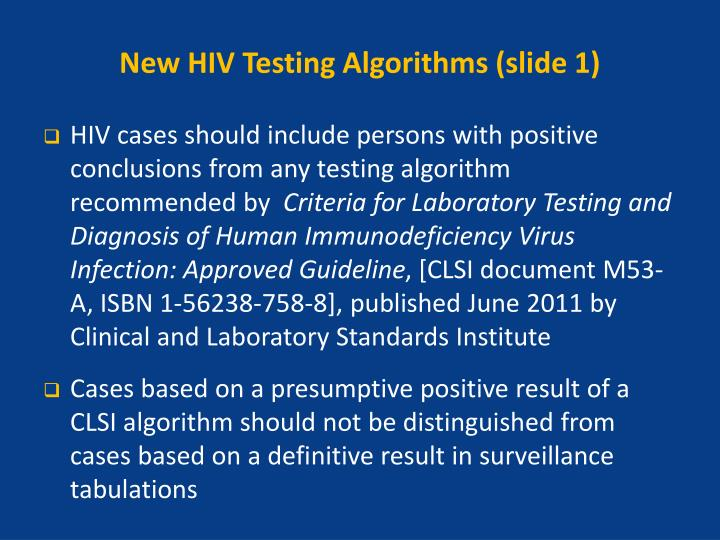 New HIV Testing Algorithms (slide 1)