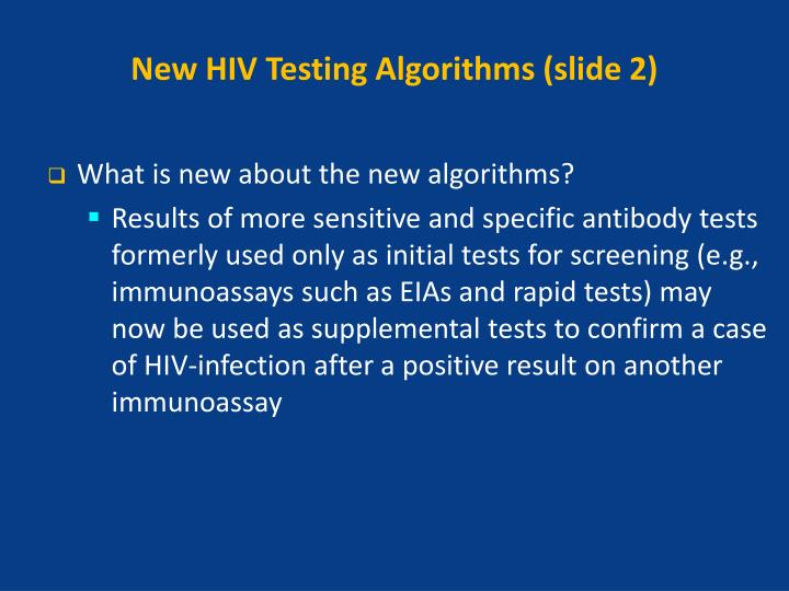 New HIV Testing Algorithms (slide 2)