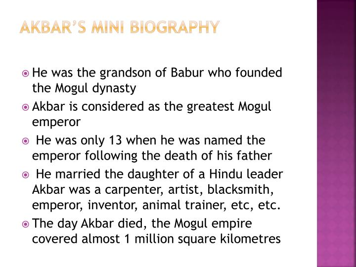 Akbar's Mini Biography