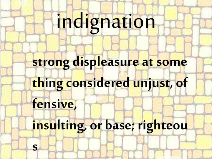 indignation