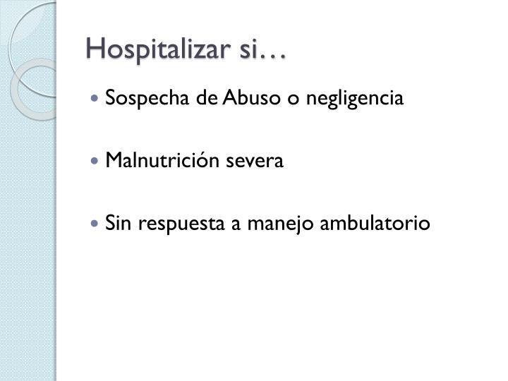 Hospitalizar si