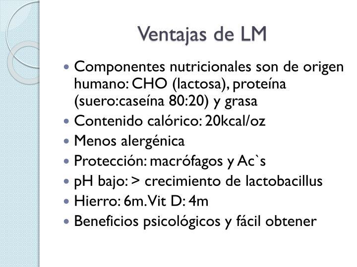 Ventajas de LM