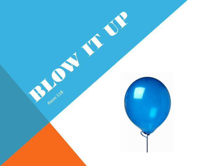 Blow it up1