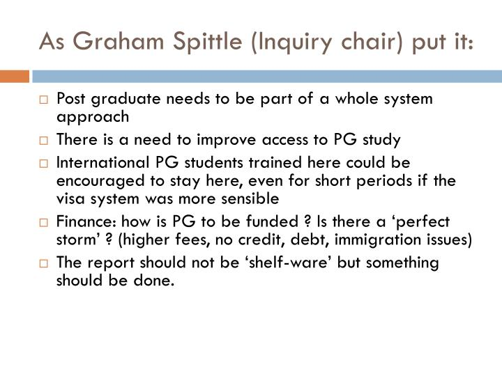 As Graham Spittle (Inquiry chair) put it:
