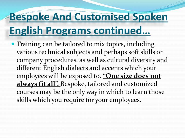 Bespoke And Customised Spoken English