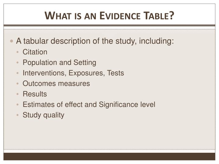 What is an evidence table