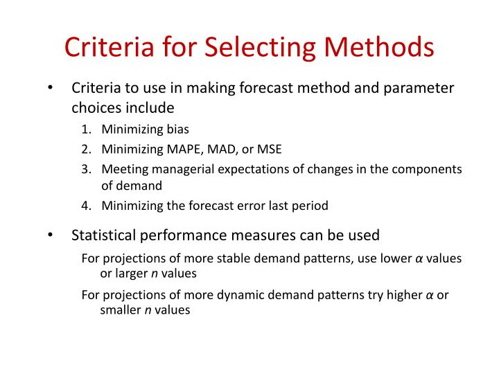 Criteria for Selecting Methods