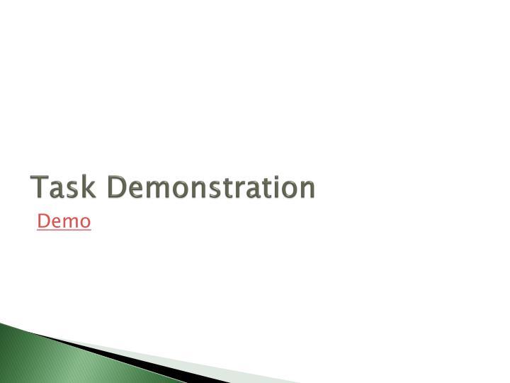 Task Demonstration