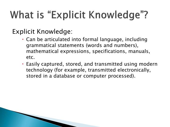 "What is ""Explicit Knowledge""?"