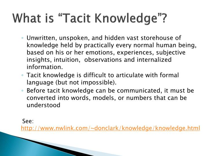 "What is ""Tacit Knowledge""?"