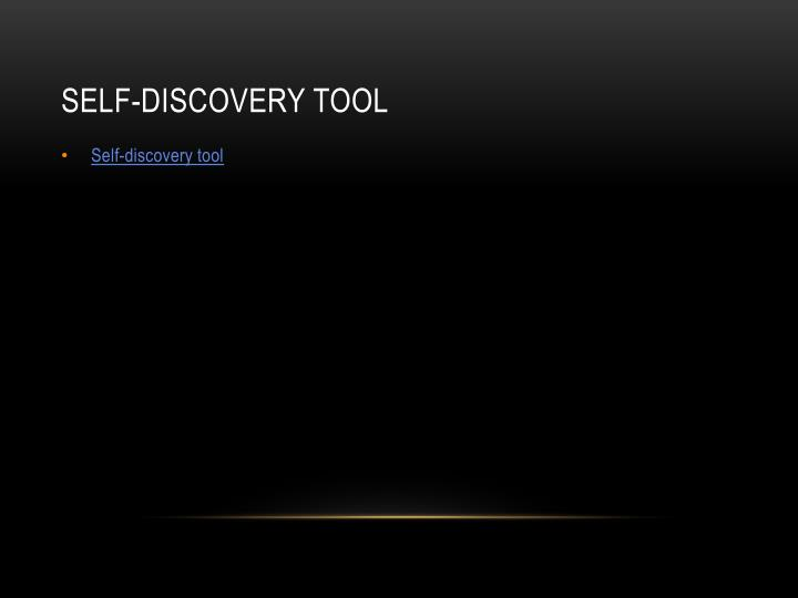 Self discovery tool