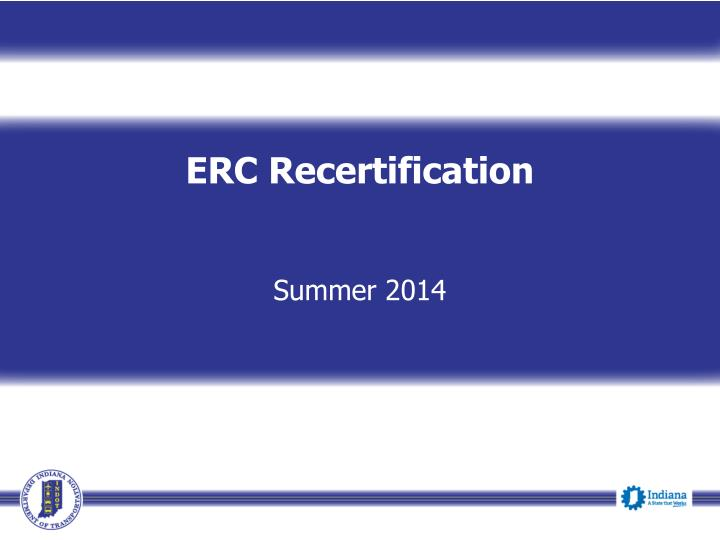 ERC Recertification
