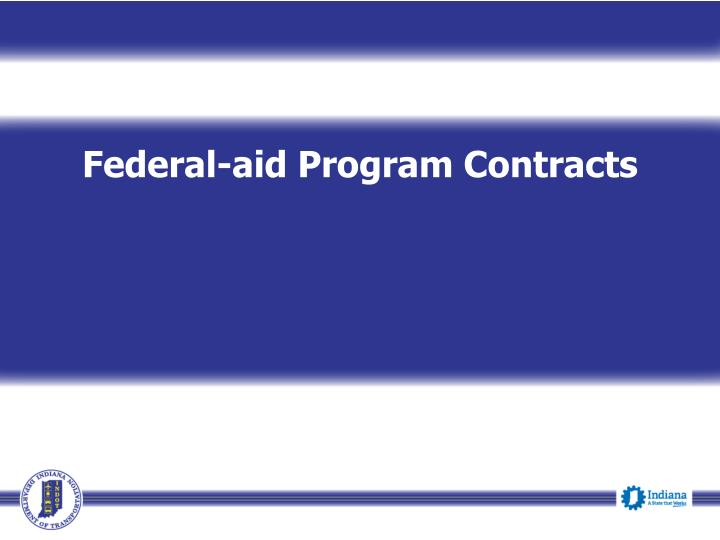 Federal-aid Program Contracts