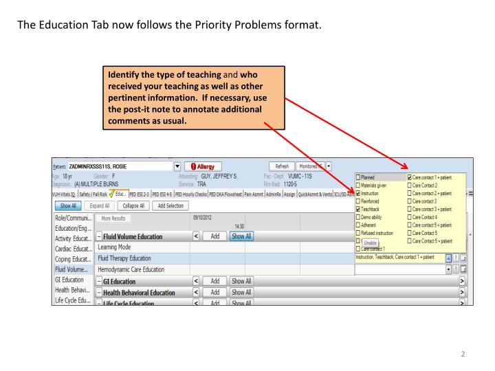 The Education Tab now follows the Priority Problems format.