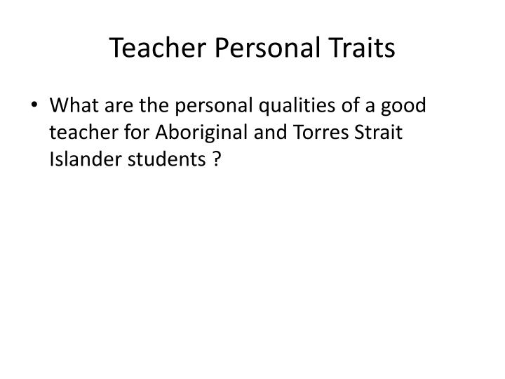Teacher Personal Traits