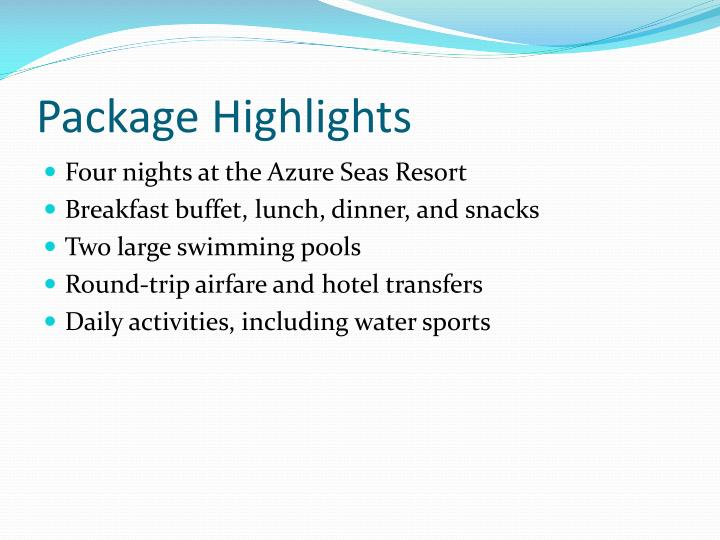 Package highlights