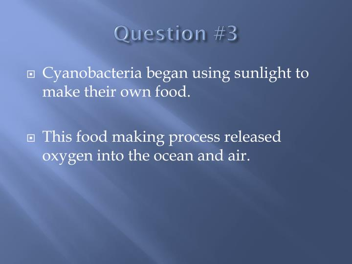 Question #3