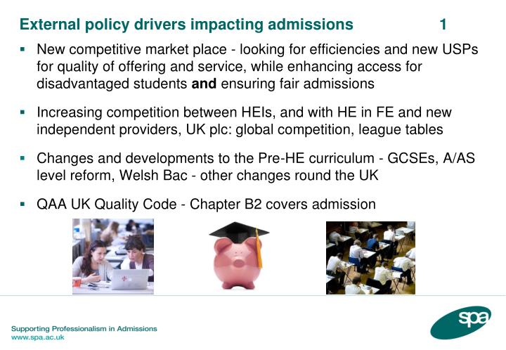External policy drivers impacting admissions 1