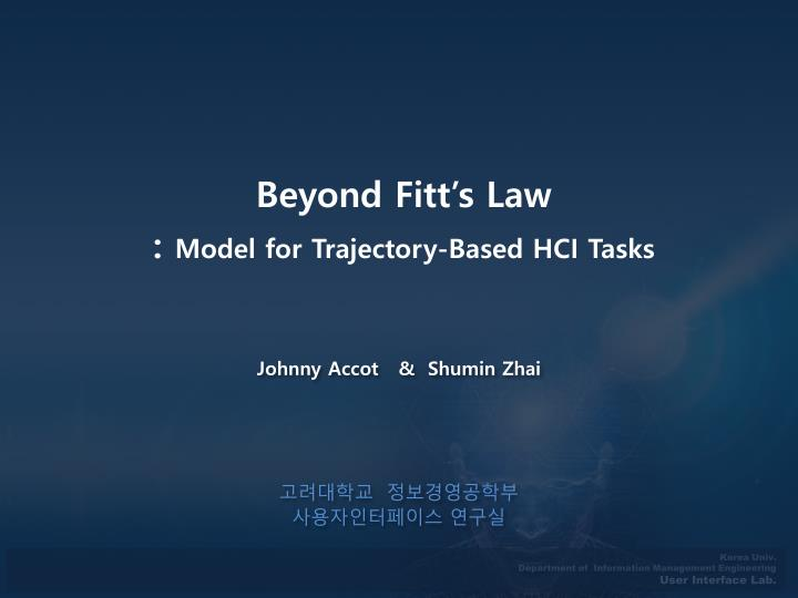 Beyond fitt s law model for trajectory based hci tasks