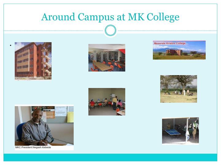 Around Campus at MK College