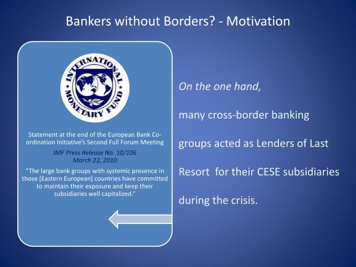 Bankers without borders motivation