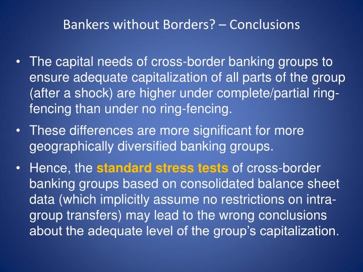 Bankers without Borders? – Conclusions