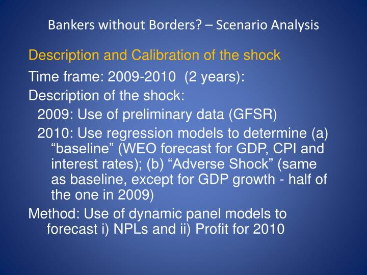 Bankers without Borders? – Scenario Analysis