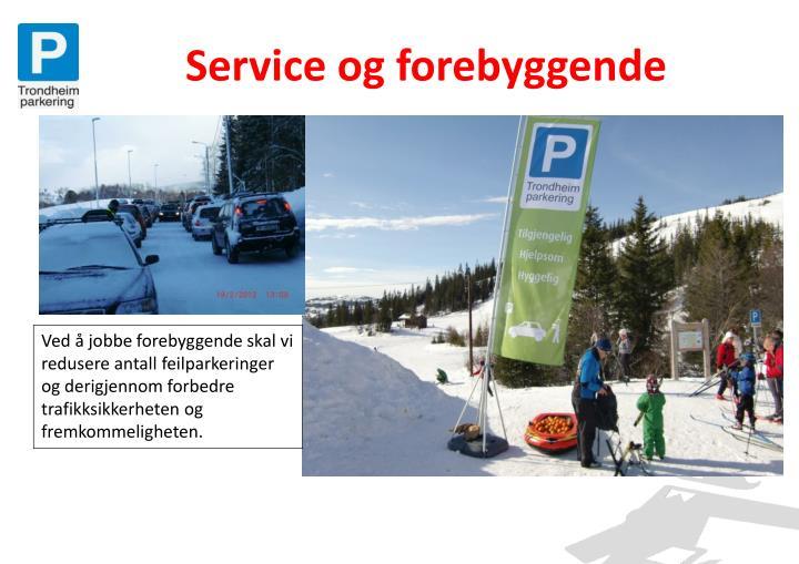 Service og forebyggende