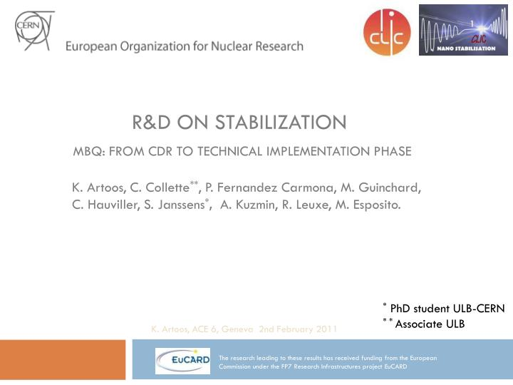 R d on stabilization mbq from cdr to technical implementation phase