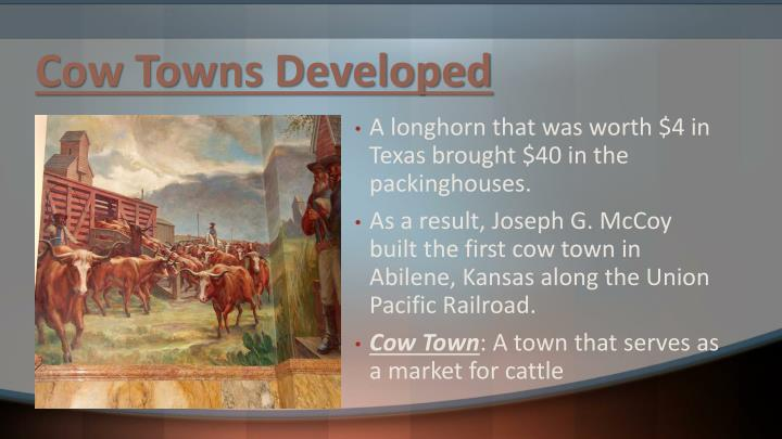Cow Towns Developed