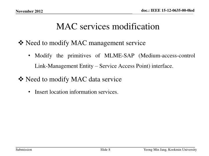 Need to modify MAC management service