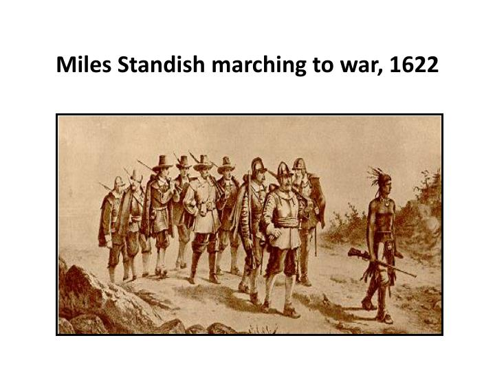 Miles Standish marching to war, 1622