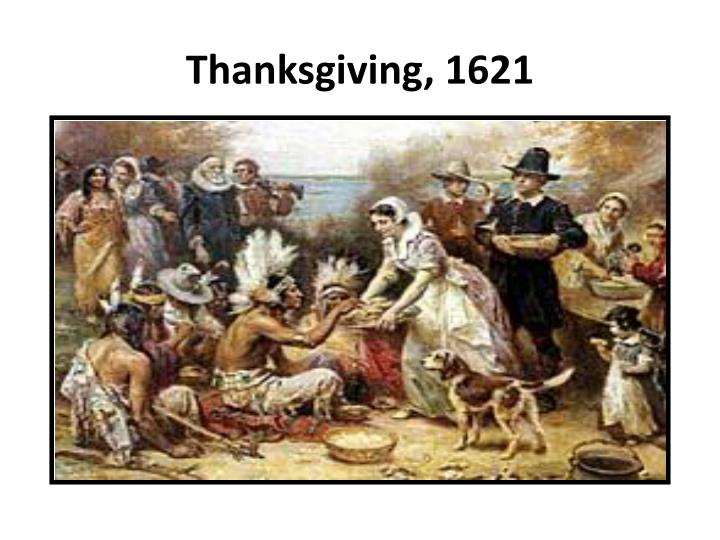 Thanksgiving, 1621