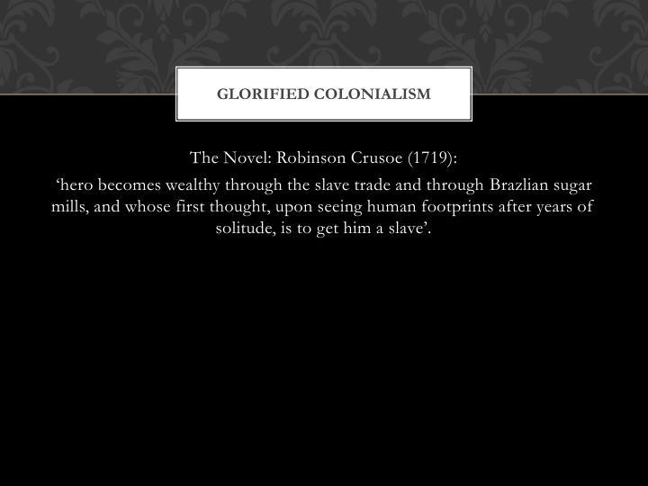 Glorified colonialism