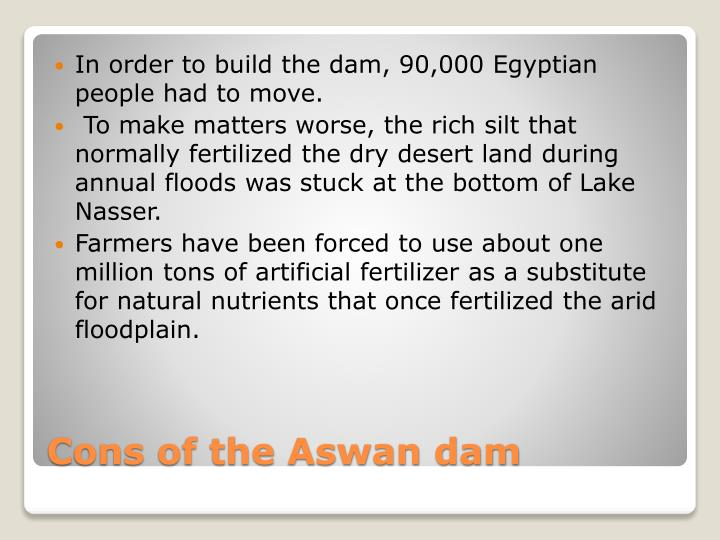 In order to build the dam, 90,000 Egyptian people had to move.